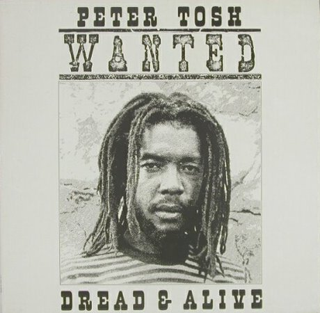 Peter Tosh - Wanted